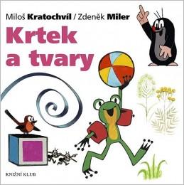 Krtek a jeho svět 9 - Krtek a tvary - Miler Zdeněk, Kratochvíl Miloš