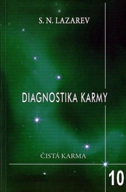 Diagnostika karmy 10 - Pokračování dialogu - Lazarev S.N.
