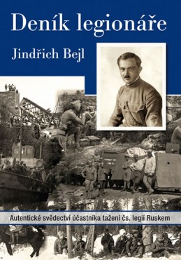 Deník legionáře - Bejl Jindřich