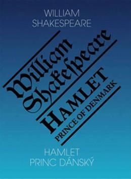 Hamlet, princ dánský / Hamlet, Prince of Denmark - Shakespeare William