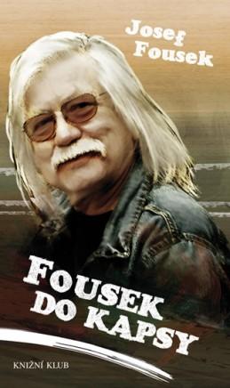Fousek do kapsy - Fousek Josef