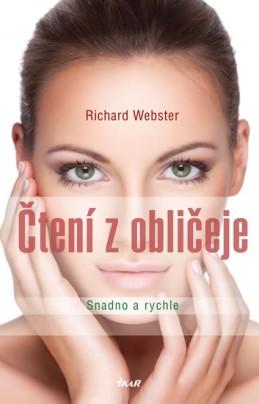 Čtení z obličeje - Snadno a rychle - Webster Richard