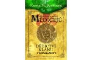 Kronika rodu Medicejů 3 - Dědictví klanu