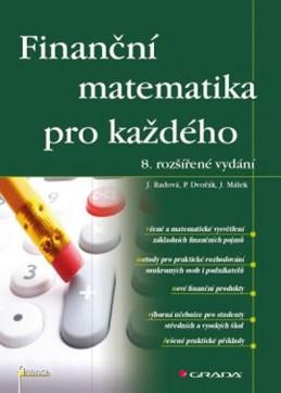 Finanční matematika pro každého - Radová a kolektiv Jarmila