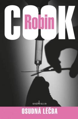 Osudná léčba - Cook Robin