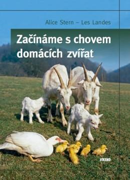 Začínáme s chovem domácích zvířat - Stern Alice, Landes Les,