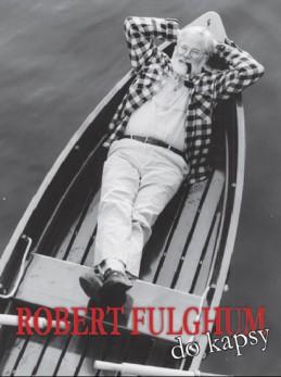 Robert Fulghum do kapsy - Laňka David