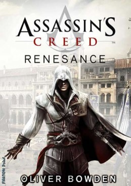 Assassin´s Creed 1 - Renesance - Bowden Oliver