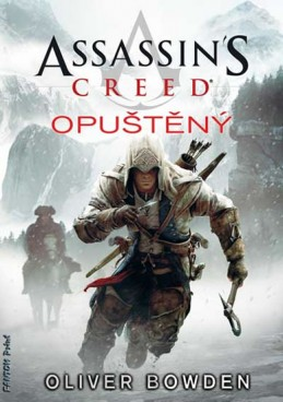 Assassin´s Creed 5 - Opuštěný - Bowden Oliver