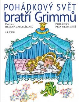 Pohádkový svět bratří Grimmů - Grimmové J. a W.