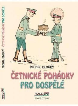 Četnické pohádky pro dospělé - Dlouhý Michal