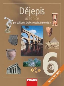 Dějepis 6 pro ZŠ a víceletá gymnázia - Učebnice - kolektiv autorů