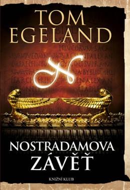 Nostradamova závěť - Egeland Tom