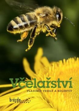 Včelařství - Veselý a kolektiv Vladimír