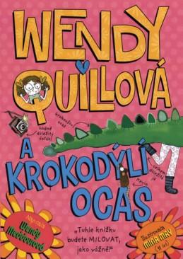 Wendy Quillová a krokodýlí ocas - Meddourová Wendy