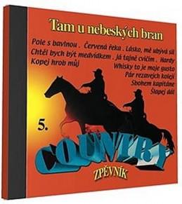 Country zpěvník 5 - 1 CD - neuveden