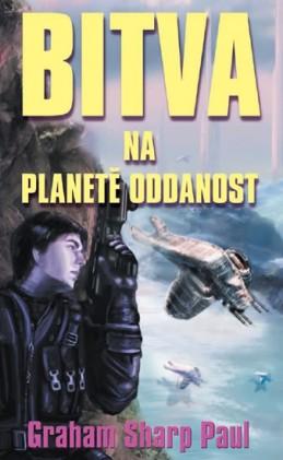 Helfort 4 - Bitva na planetě oddanost - Graham Sharp Paul