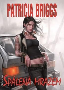 Mercy Thompson 7 - Spálená mrazem - Briggs Patricia