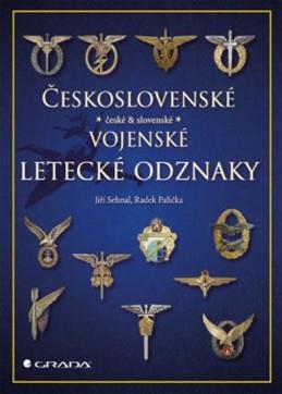 Československé vojenské letecké odznaky - Sehnal Jiří, Palička Radek,