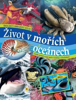 Život v mořích a oceánech - Školákův obrazový atlas - neuveden