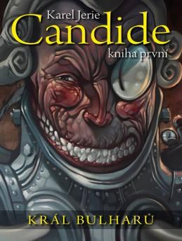 Candide 1 - Král Bulharů - Jerie Karel