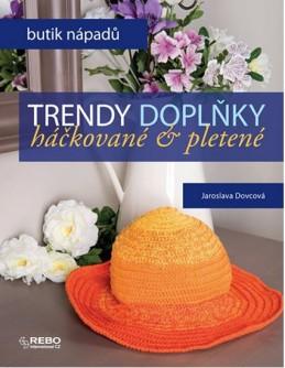 Trendy doplňky háčkované a pletené - Butik nápadů - Dovcová Jaroslava