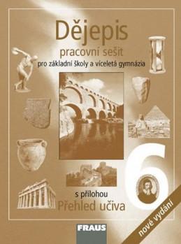 Dějepis 6 pro ZŠ a VG - Pracovní sešit - kolektiv autorů