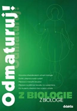 Odmaturuj! z biologie – druhé, přepracované vydání - kolektiv autorů
