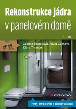 Rekonstrukce jádra v panelovém domě - Lhotáková a kolektiv Zdeňka