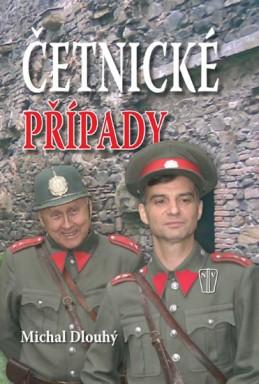 Četnické případy - Dlouhý Michal