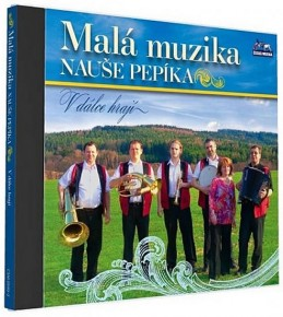 Malá muzika Nauše Pepíka - V dálce hrají - 1 CD - neuveden