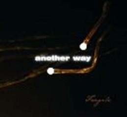 Another Way - Fragile - 1 CD - neuveden