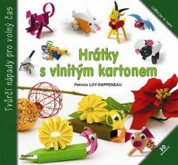 Hrátky s vlnitým kartonem - Loy-Rappeneay Patricia