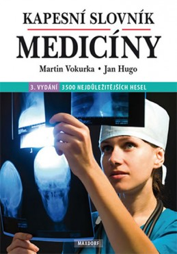 Kapesní slovník medicíny - Vokurka Martin, Hugo Jan