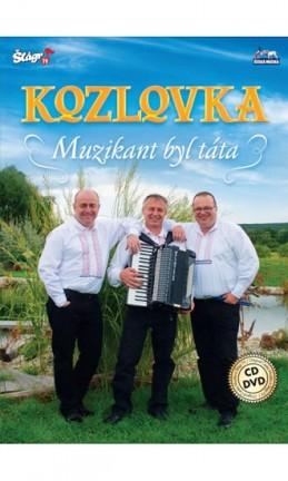 Kozlovka – Muzikant byl táta - CD+DVD - neuveden