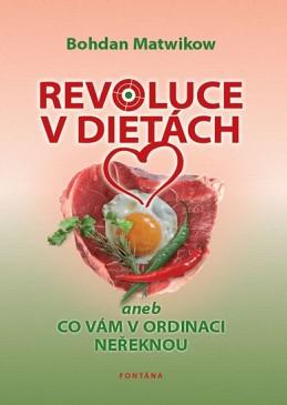 Revoluce v dietách aneb Co vám v ordinaci neřeknou - Matwikow Bohdan