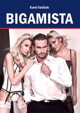 Bigamista - Valášek Karel