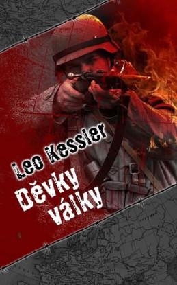 Děvky války - Kessler Leo