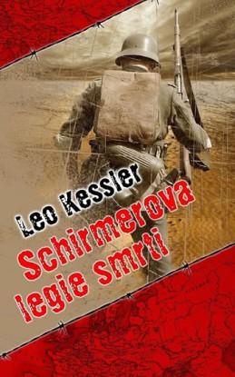 Schirmerova legie smrti - Kessler Leo