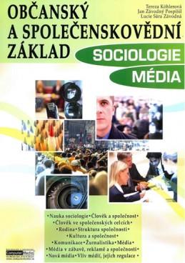 Občanský a společenskovědní základ - Sociologie Média - učebnice - Köhlerová a kolektiv Tereza