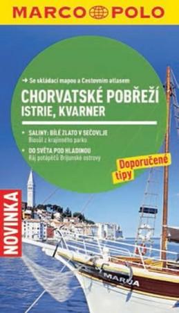 Chorvatské pobřeží: Istrie, Kvarner - Průvodce se skládací mapou - neuveden