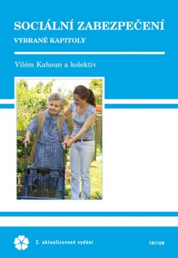 Sociální zabezpečení - Kahoun a kolektiv Vilém