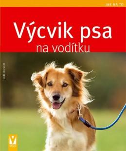 Výcvik psa na vodítku - Jak na to - Busch Leo