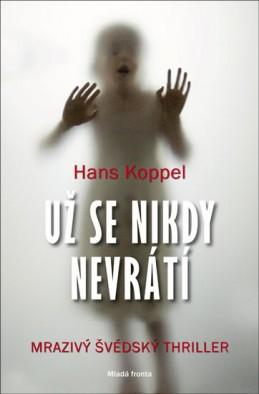 Už se nikdy nevrátí - Koppel Hans