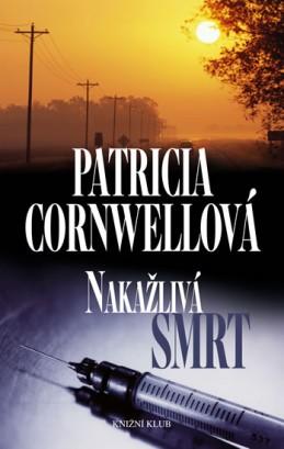 Nakažlivá smrt - Cornwellová Patricia
