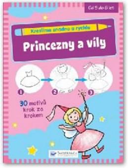 Kreslíme snadno a rychle - Princezny a víly - neuveden