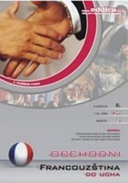 Obchodní francouzština do ucha - CD - neuveden