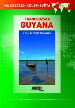 Francouzská Guyana DVD - Na cestách kolem světa - neuveden