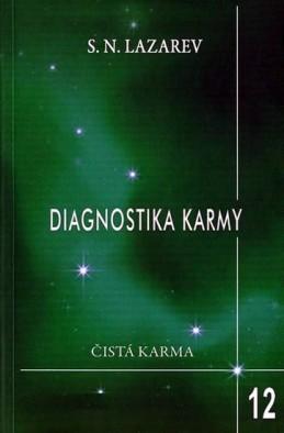 Diagnostika karmy 12 - Život je jako mávnutí křídel motýlích - Lazarev S.N.