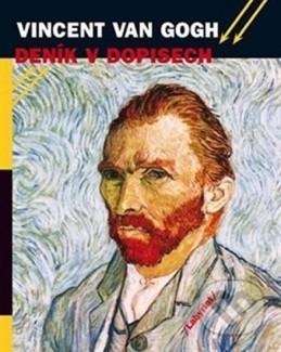 Vincent van Gogh - Deník v dopisech - Hulsker Jan